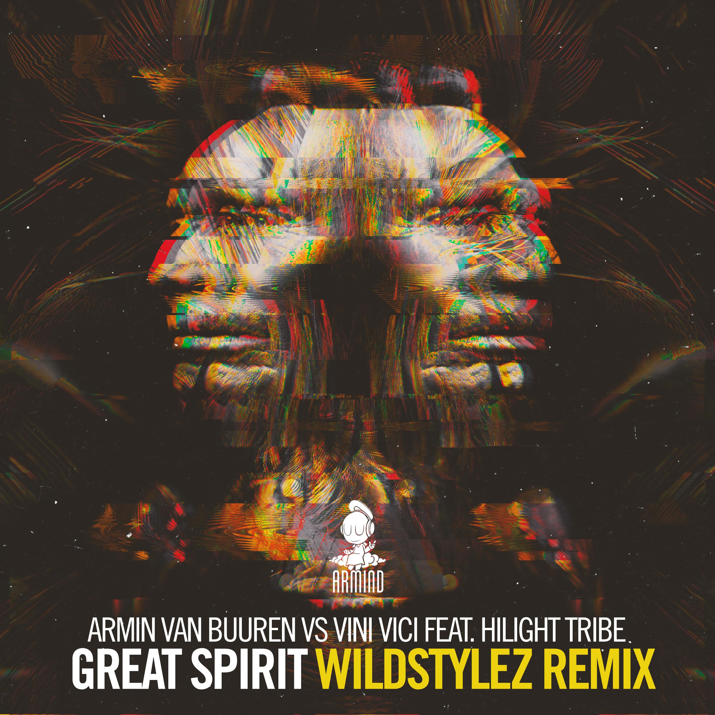 Armin van Buuren vs Vini Vici feat. Hilight Tribe - Great Spirit (Wildstylez Remix)