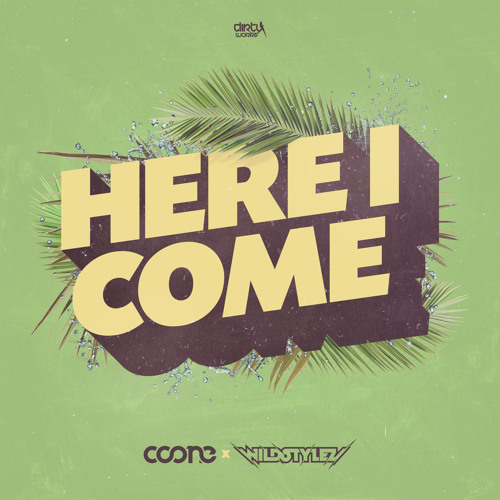 Coone & Wildstylez - Here I Come