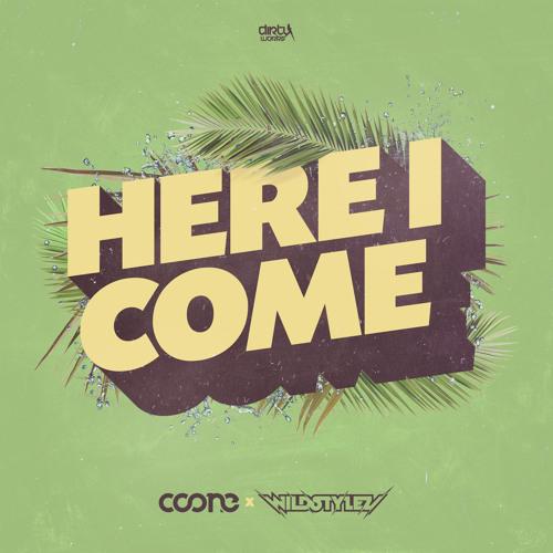 Coone & Wildstylez - Here I Come
