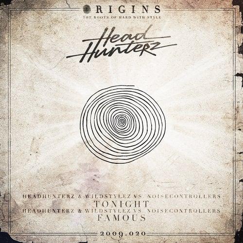 Headhunterz, Noisecontrollers & Wildstylez - Tonight + Headhunterz, Noisecontrollers & Wildstylez - Famous