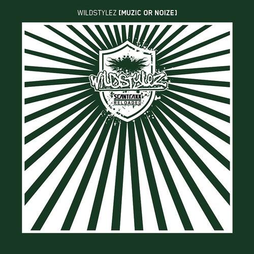 Wildstylez - Muzic Or Noiz + Wildstylez - The Moon