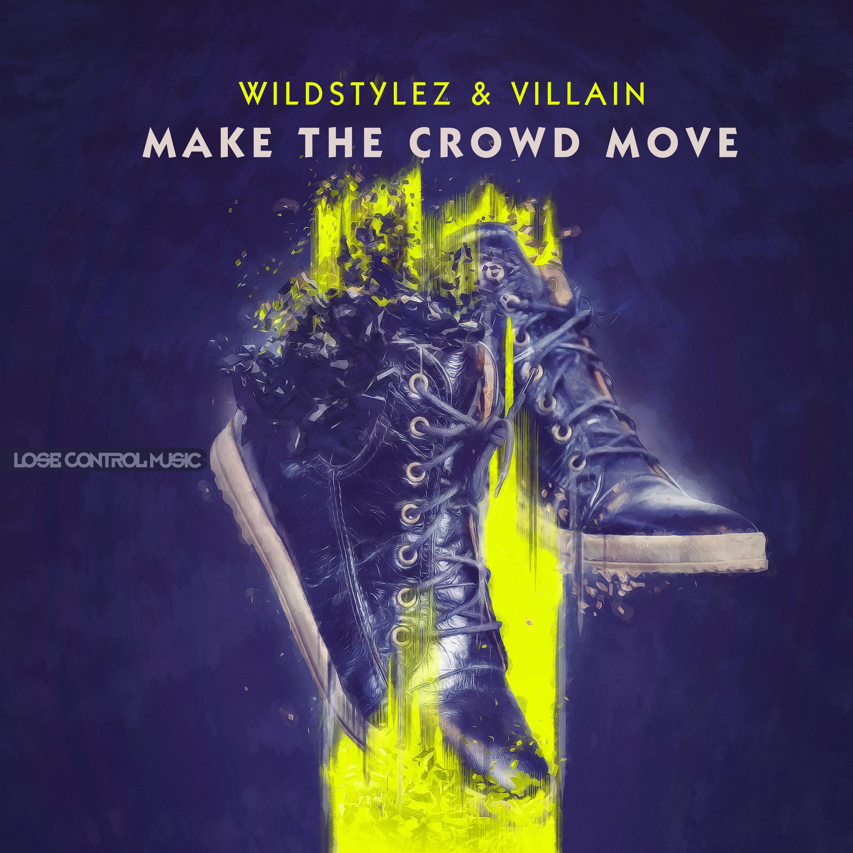 Wildstylez & Villain - Make The Crowd Move 3000x3000