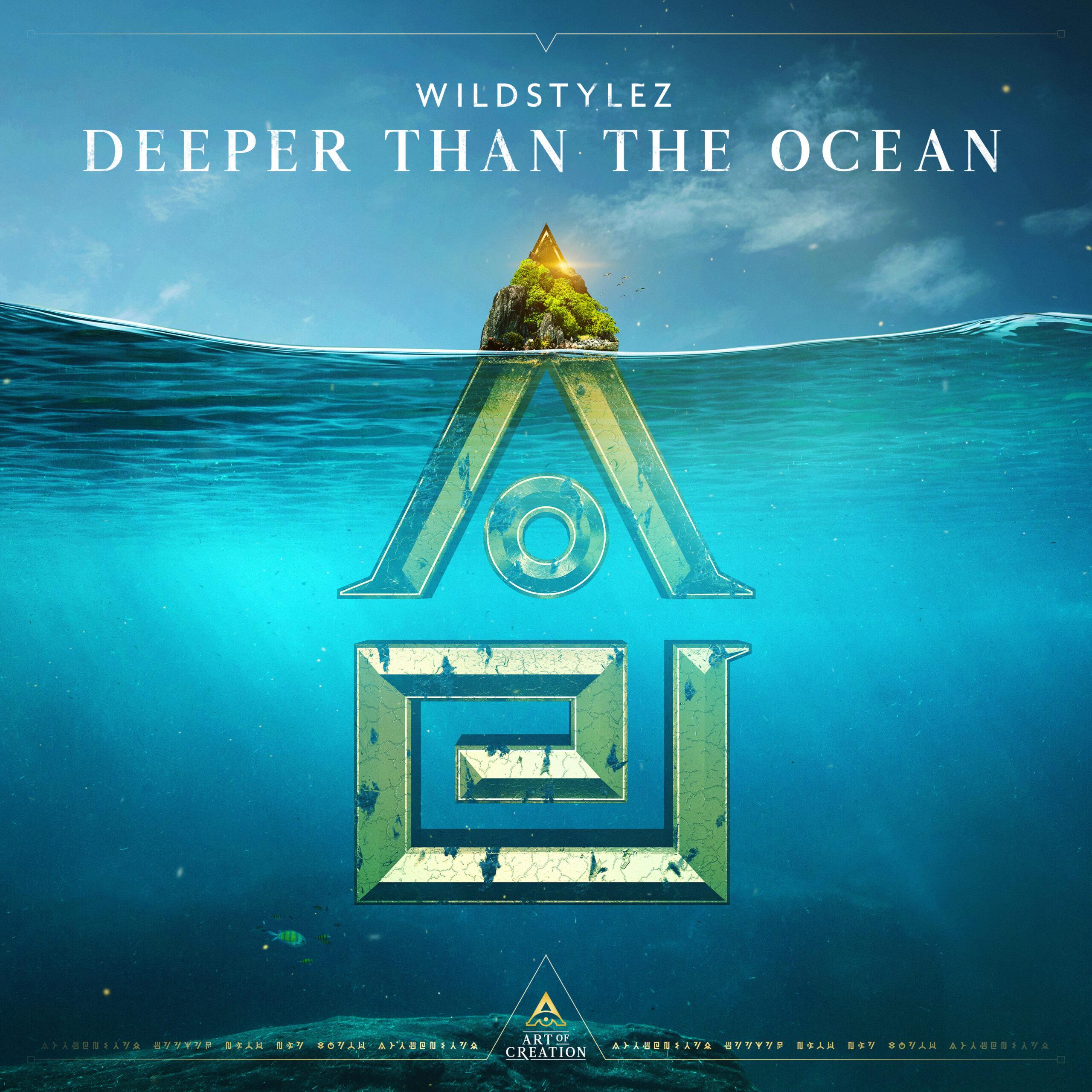 Wildstylez - Deeper Than The Ocean